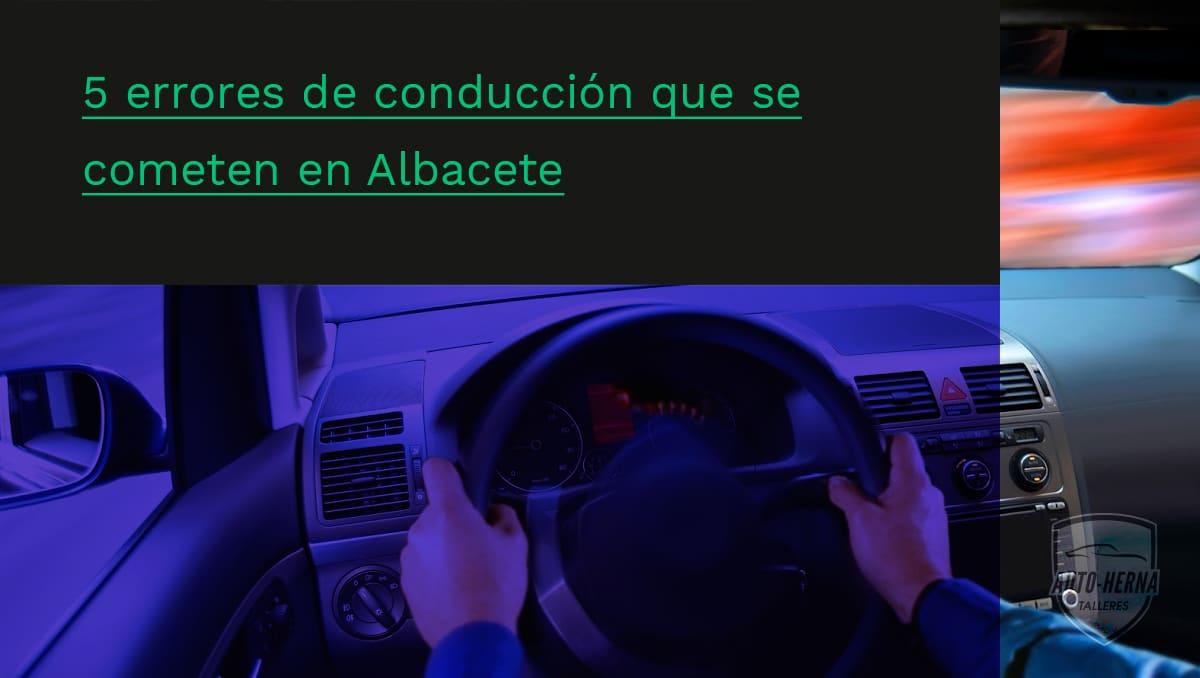 errores conducción Albacete